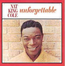 Unforgettable - Nat King Cole.jpg