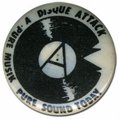 Badge created by Cook (circa 1979) for his band Disque Attack in which he played drums and for whom he was later lead vocalist.