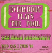 Everybody Plays the Fool - The Main Ingredient.jpg