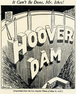 Los Angeles Times political cartoon commenting on the attempts of Ickes to keep 'Hoover' off of the dam.