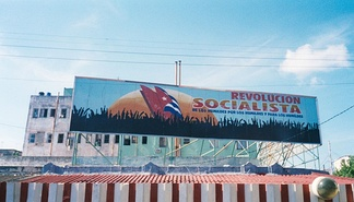 A billboard in Havana promoting the ongoing socialist revolution