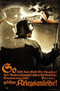 A World War I German propaganda poster urging the sale of war bonds in the Plakatstil style pioneered by Bernhard. His characteristic two-story signature is at bottom left.