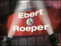On-screen graphic from Ebert & Roeper.