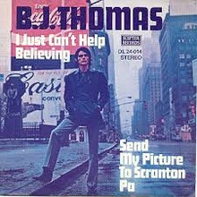 I Just Can't Help Believing - B.J. Thomas.jpg