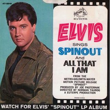 "One of flipsides of the U.S. vinyl single, saying ""Elvis Sings 'Spinout' and 'All That I Am'"""