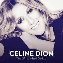 The Show Must Go On - Celine Dion single.jpg