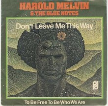 Harold Melvin And The Blue Notes Don't Leave Me This Way single cover.jpg