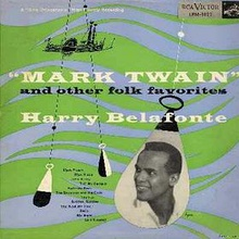 Harry Belafonte - Mark Twain and other Folk Favorites.jpg