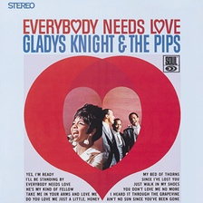 "Gladys Knight & the Pips' Motown long-playing debut, Everybody Needs Love (1967), which includes their hit single ""I Heard It Through the Grapevine""."